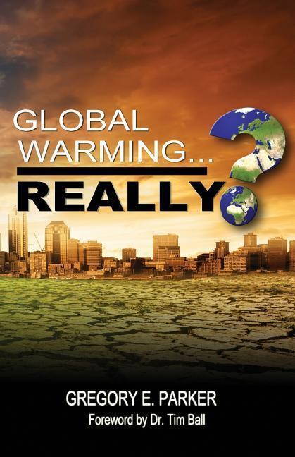 Global Warming...Really? als Taschenbuch