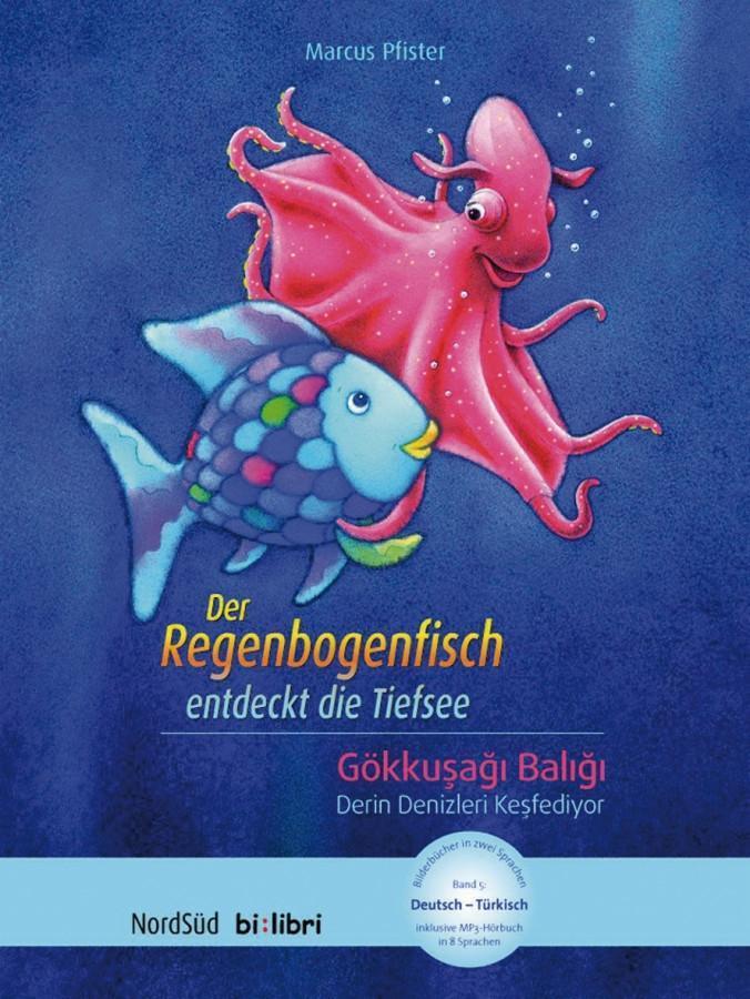 Der Regenbogenfisch entdeckt die Tiefsee als Buch (kartoniert)