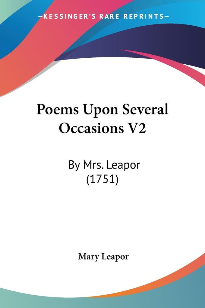 Poems Upon Several Occasions V2 als Taschenbuch