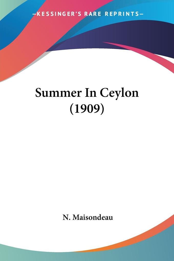 Summer In Ceylon (1909) als Taschenbuch