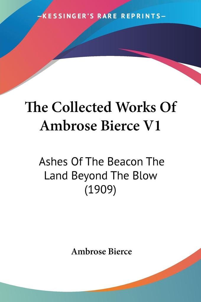 The Collected Works Of Ambrose Bierce V1 als Taschenbuch