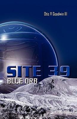 SITE 39, BLUE ORB als Buch (gebunden)