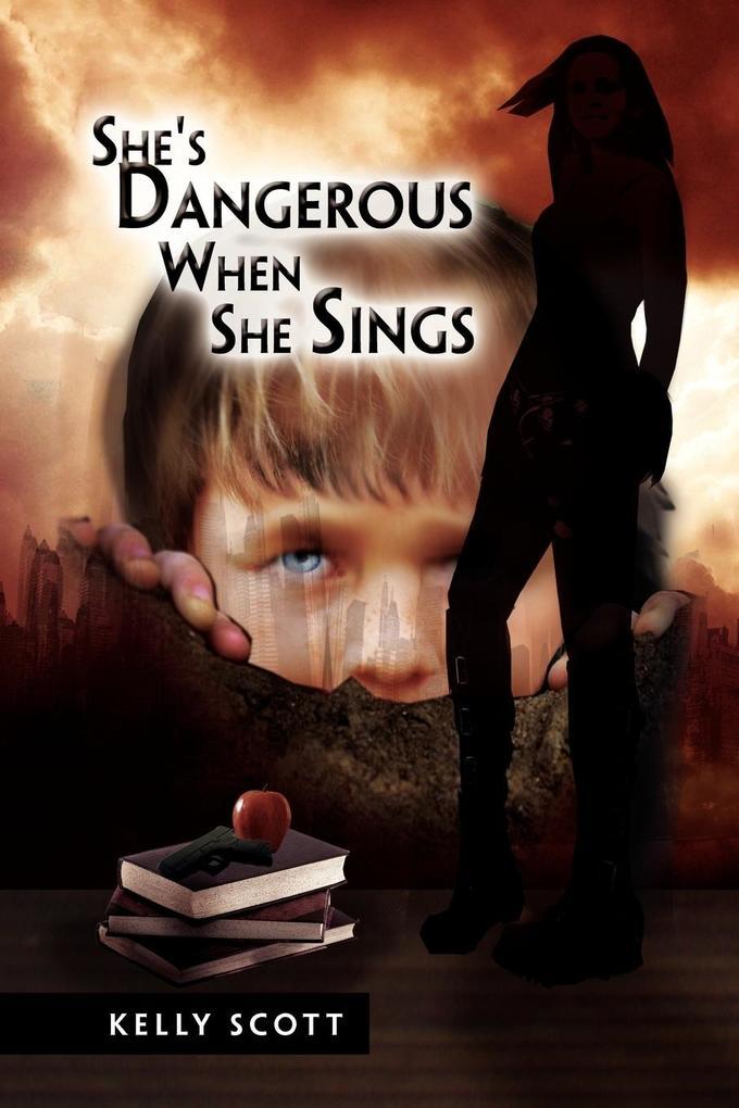 She's Dangerous When She Sings als Taschenbuch