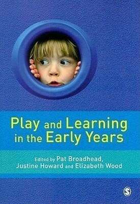 Play and Learning in the Early Years: From Research to Practice als Taschenbuch
