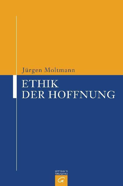 Ethik der Hoffnung als Buch (gebunden)