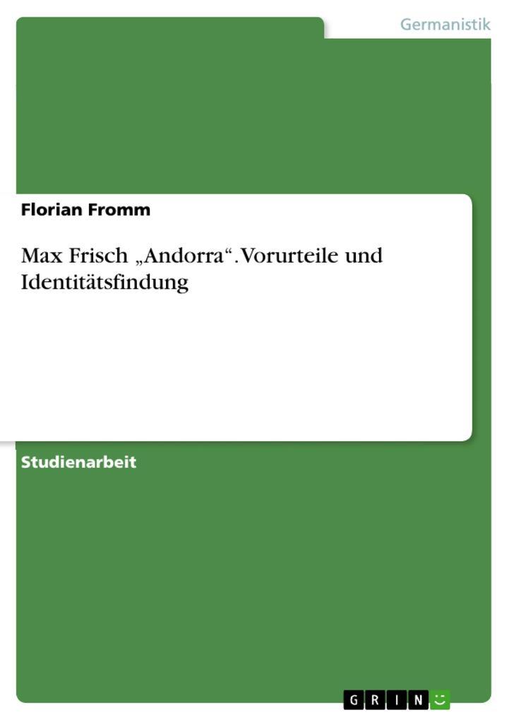 """Max Frisch """"Andorra"""". Vorurteile und Identitätsfindung als Buch (kartoniert)"""