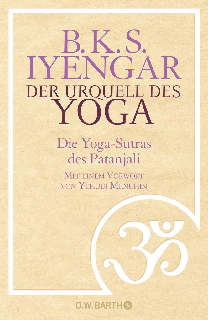 Der Urquell des Yoga als Buch (gebunden)