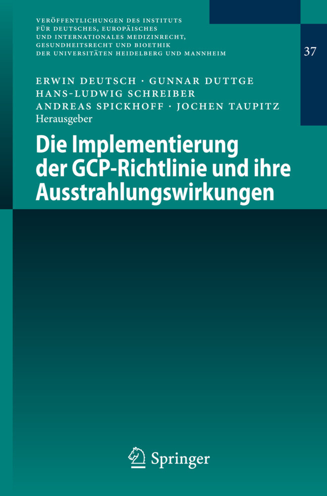Die Implementierung der GCP-Richtlinie und ihre Ausstrahlungswirkungen als Buch (kartoniert)