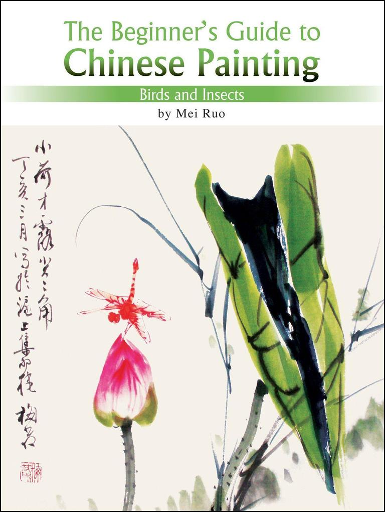 Birds and Insects: The Beginner's Guide to Chinese Painting als Taschenbuch