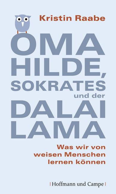 Oma Hilde, Sokrates und der Dalai Lama als Buch