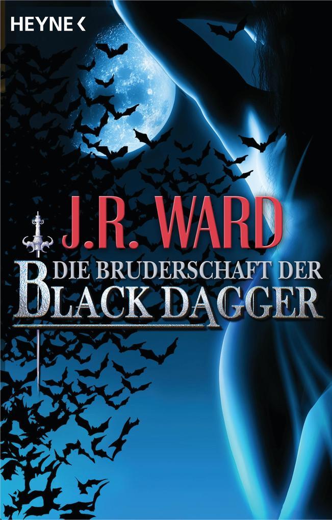 Die Bruderschaft der Black Dagger als eBook