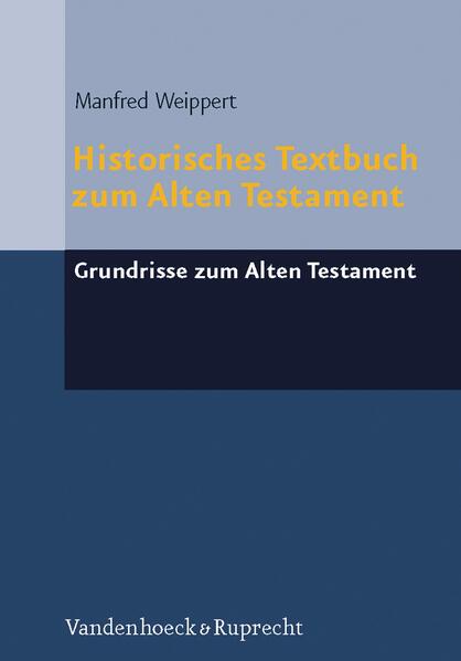 Historisches Textbuch zum Alten Testament als Buch (gebunden)