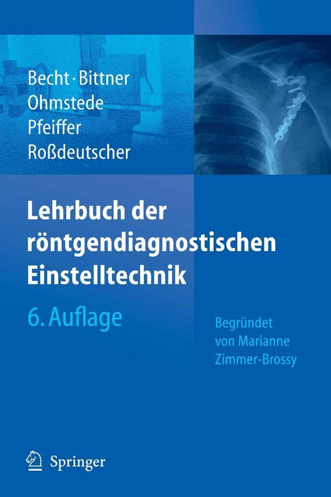 Lehrbuch der röntgendiagnostischen Einstelltechnik als eBook pdf