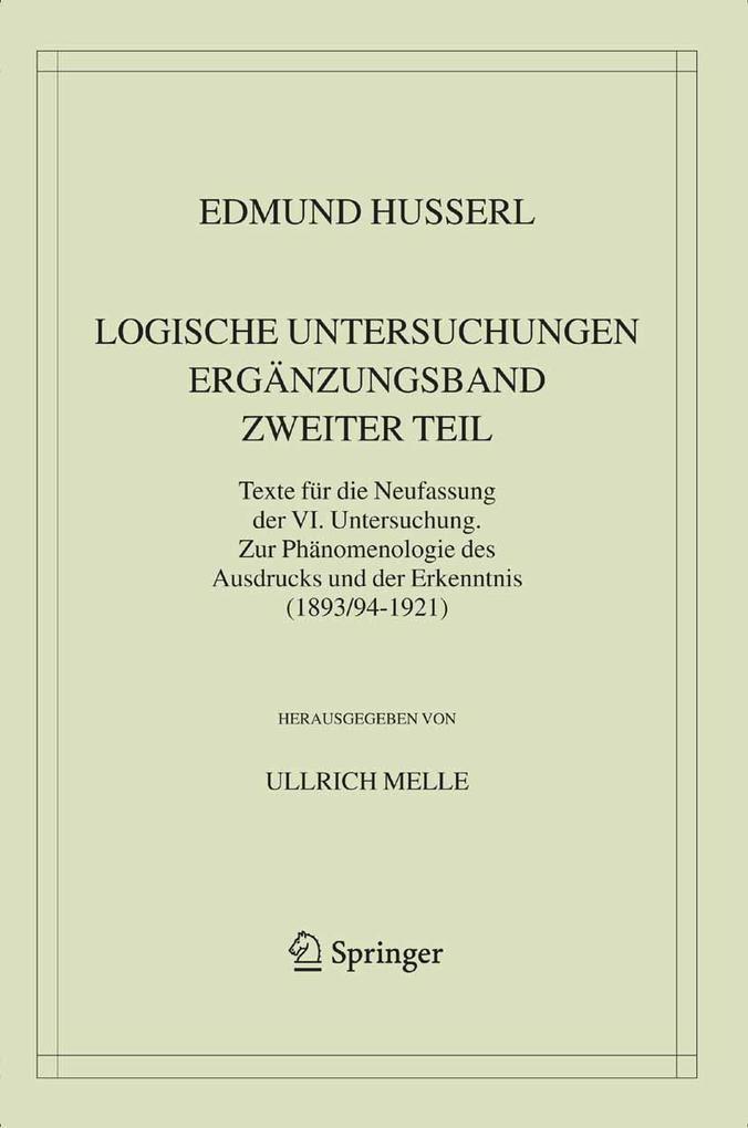 Logische Untersuchungen Ergänzungsband Zweiter Teil als eBook pdf