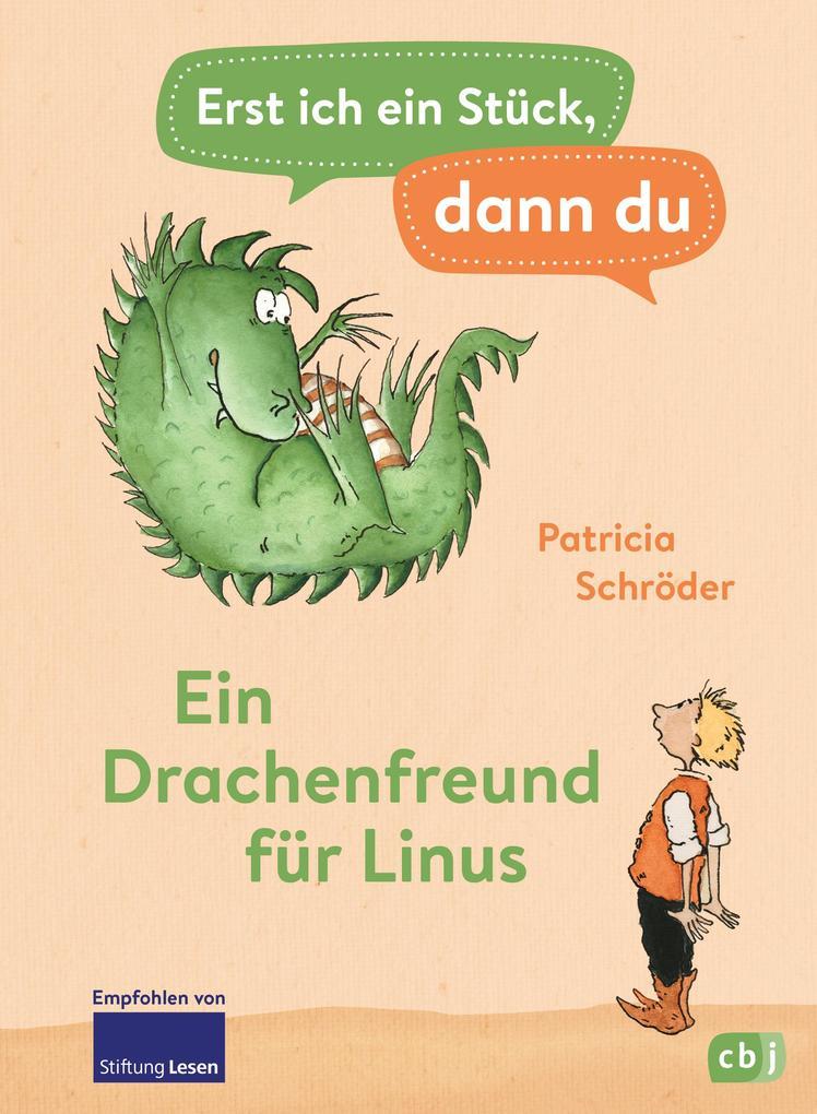 Erst ich ein Stück, dann du - Ein Drachenfreund für Linus als eBook epub