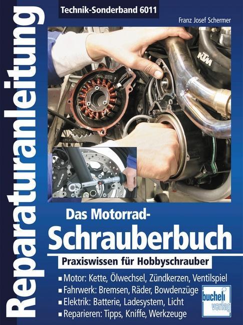 Das Motorrad-Schrauberbuch als Buch (kartoniert)