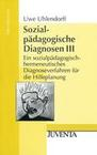 Sozialpädagogische Diagnosen III