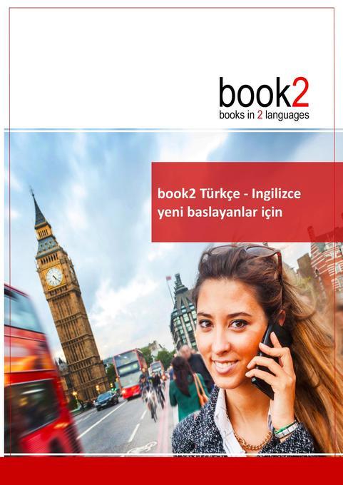 book2 Türkçe - Ingilizce yeni baslayanlar için als Buch (kartoniert)