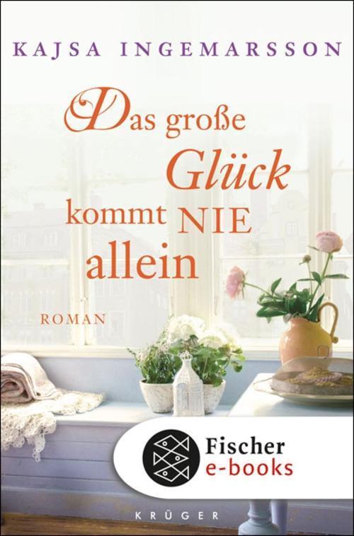 Das große Glück kommt nie allein als eBook