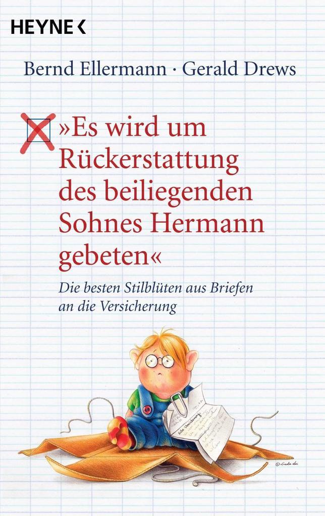 """""""Es wird um Rückerstattung des beiliegenden Sohnes Hermann gebeten"""" als eBook"""