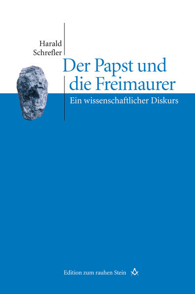 Der Papst und die Freimaurer als Buch (gebunden)