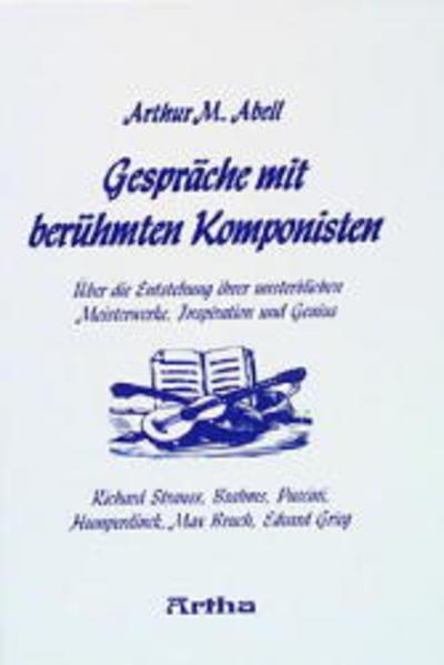 Gespräche mit berühmten Komponisten als Buch (gebunden)