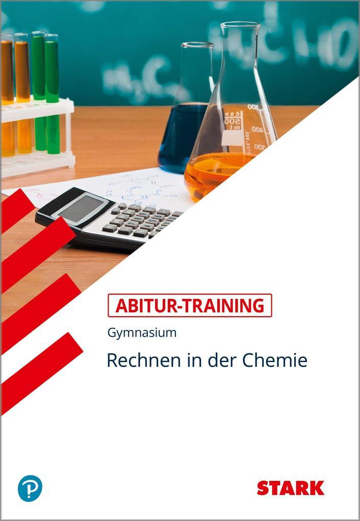 Abitur-Training Chemie. Rechnen in der Chemie als Buch (kartoniert)