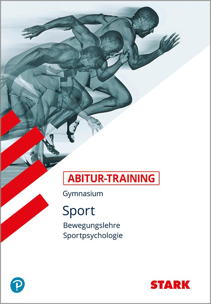 Abitur-Training Sport. Bewegungslehre. Sportpsychologie als Buch (kartoniert)