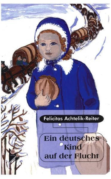 Ein deutsches Kind auf der Flucht als Buch (kartoniert)
