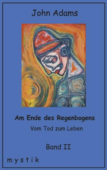 Am Ende des Regenbogens Band II als Buch (gebunden)