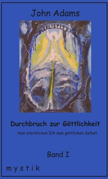 Durchbruch zur Göttlichkeit Band I als Buch