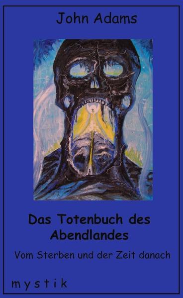 Das Totenbuch des Abendlandes als Buch (gebunden)