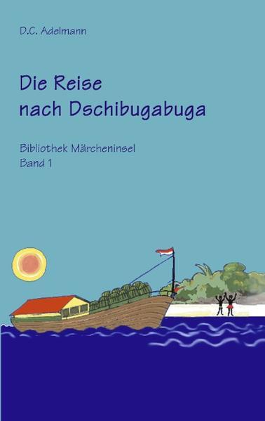 Die Reise nach Dschibugabuga als Buch (gebunden)