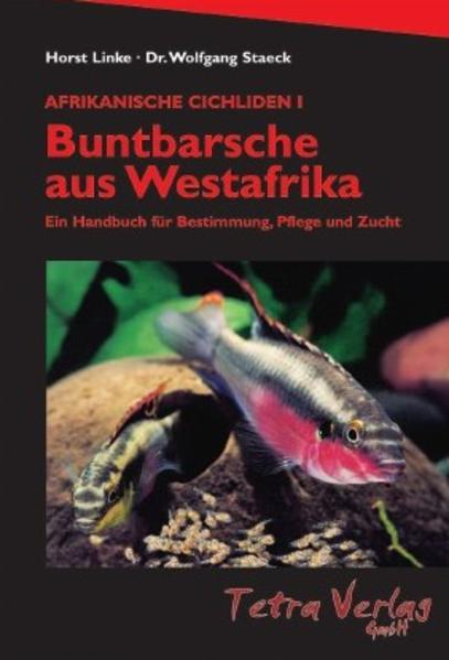 Afrikanische Cichliden 1. Buntbarsche aus Westafrika als Buch (gebunden)