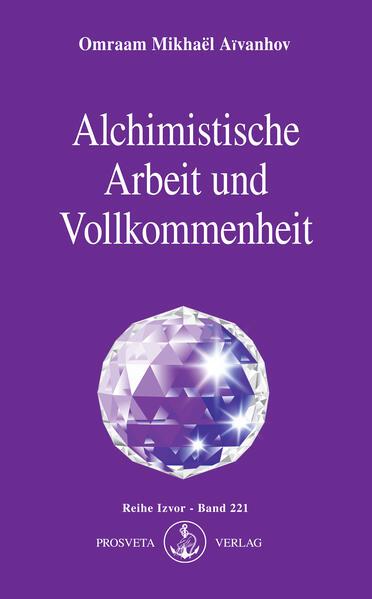 Alchimistische Arbeit und Vollkommenheit als Buch (kartoniert)
