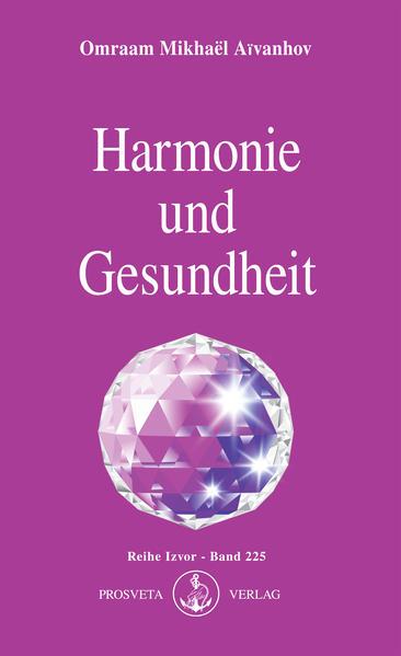 Harmonie und Gesundheit als Buch