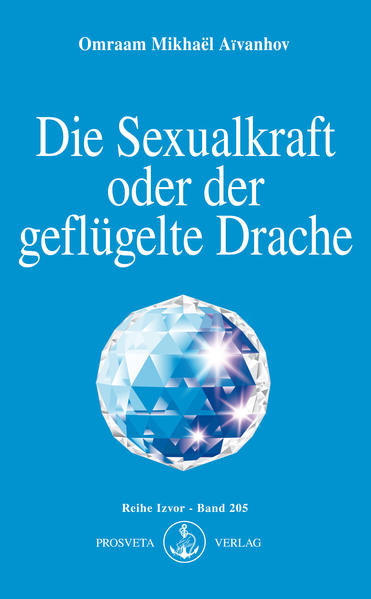 Die Sexualkraft oder der geflügelte Drache als Buch (kartoniert)