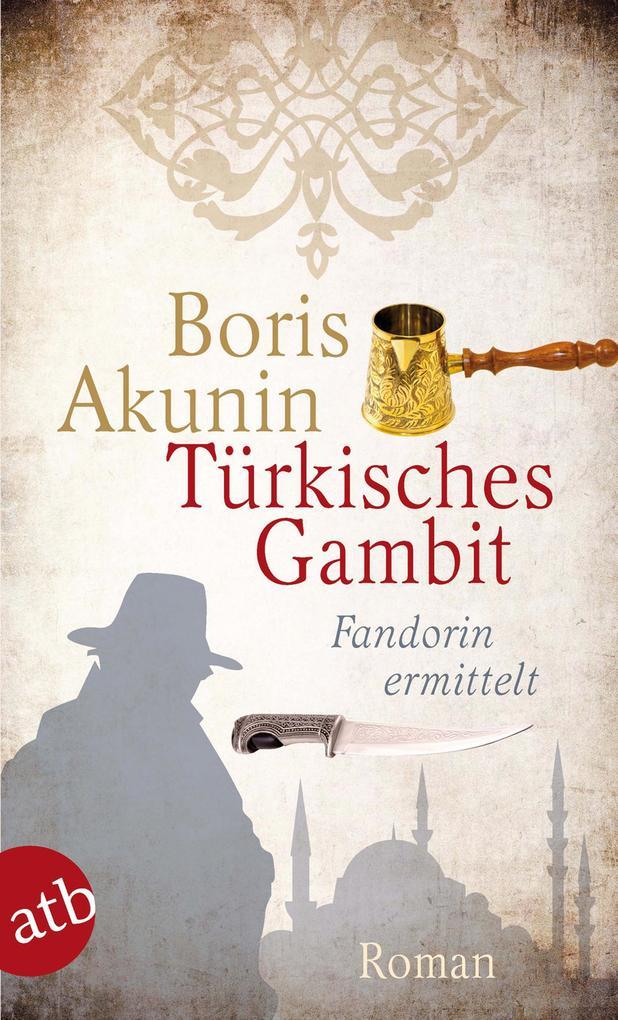 Türkisches Gambit als Taschenbuch