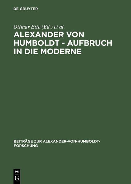 Alexander von Humboldt. Aufbruch in die Moderne als Buch (gebunden)