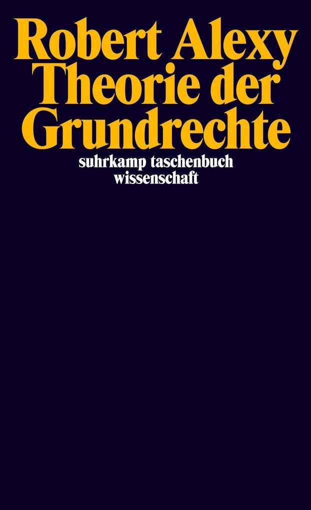 Theorie der Grundrechte als Taschenbuch