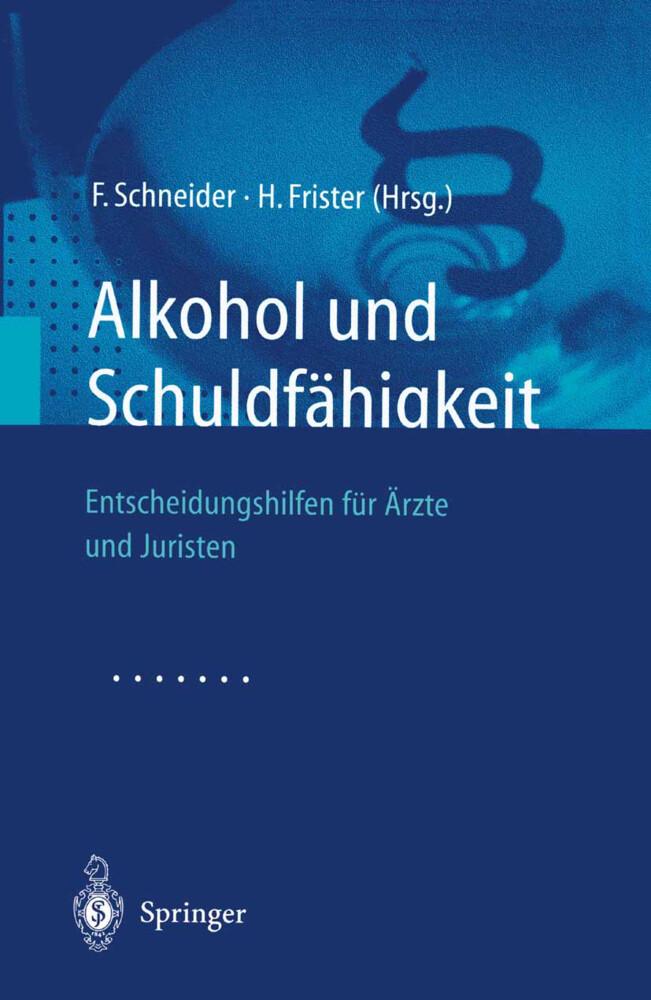 Alkohol und Schuldfähigkeit als Buch