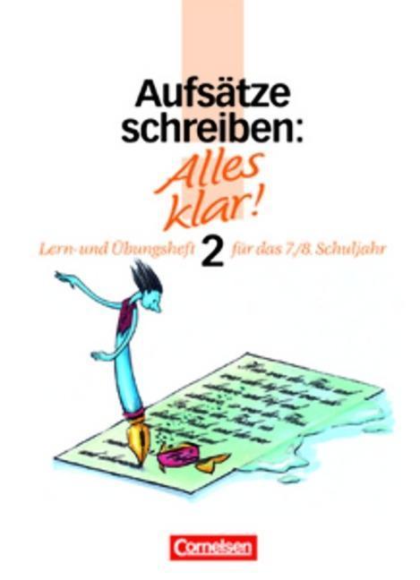 Alles klar 2. Aufsätze schreiben. Lern- und Übungsheft. RSR als Buch (kartoniert)