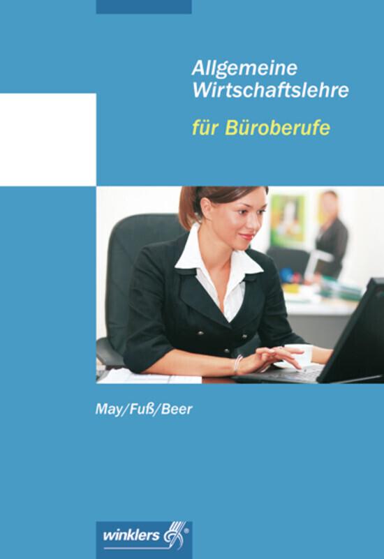Allgemeine Wirtschaftslehre für Büroberufe als Buch (kartoniert)