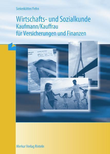 Wirtschafts- und Sozialkunde Versicherungskaufmann/-frau als Buch (kartoniert)