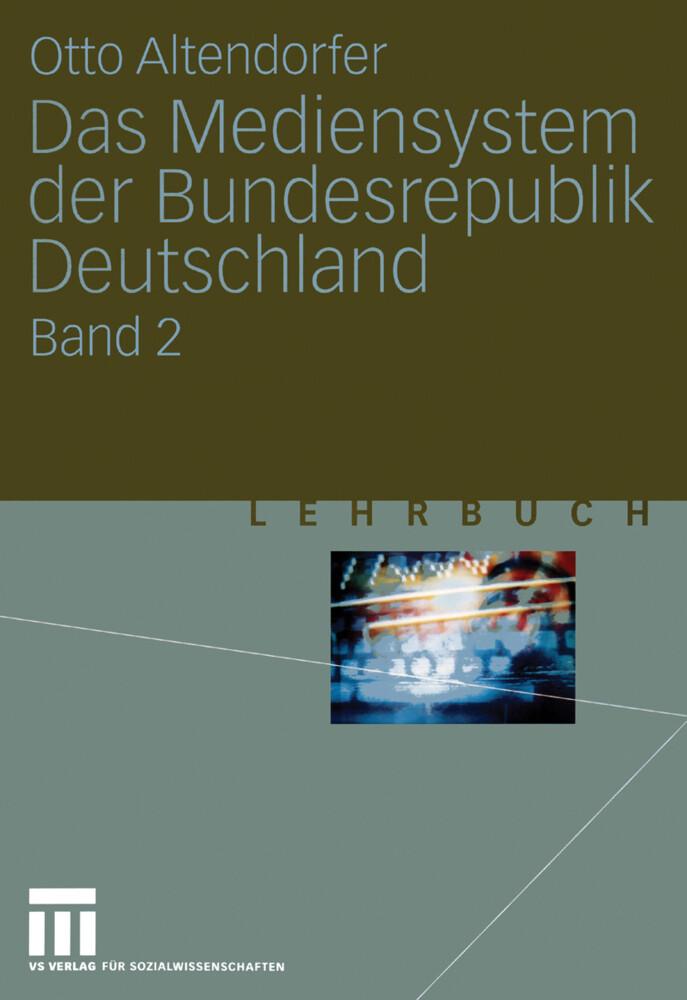 Das Mediensystem der Bundesrepublik Deutschland als Buch (gebunden)
