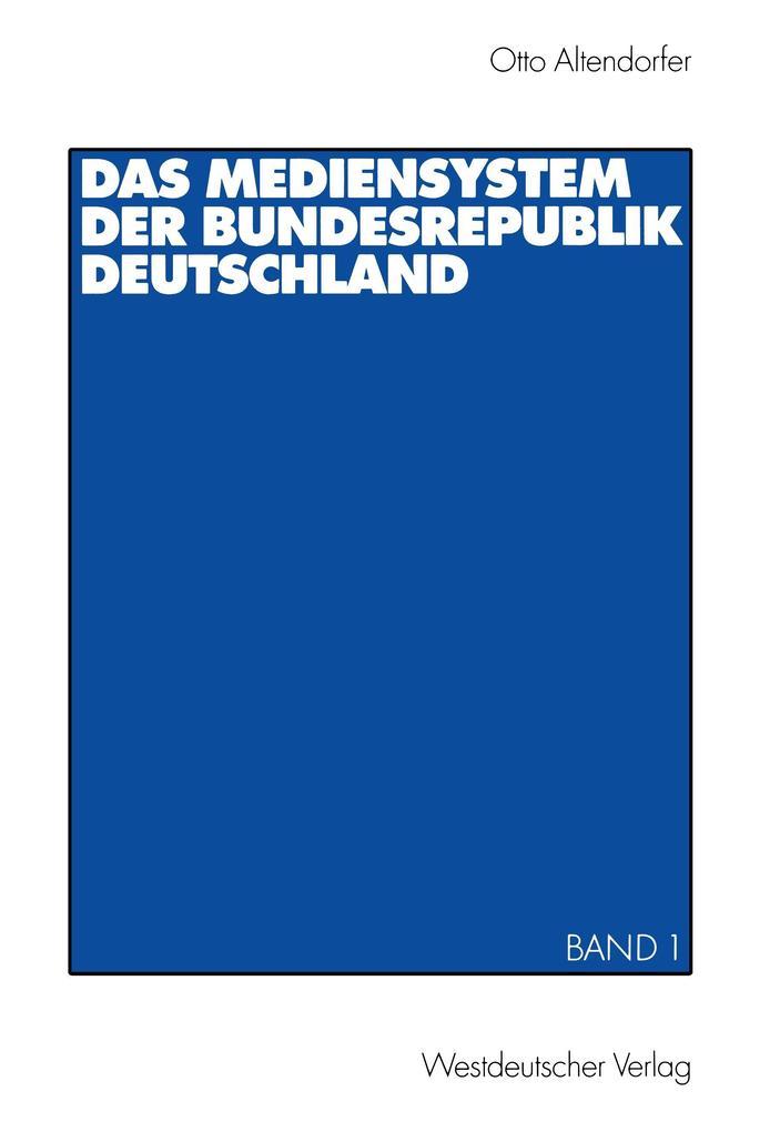 Das Mediensystem der Bundesrepublik Deutschland 1 als Buch (kartoniert)