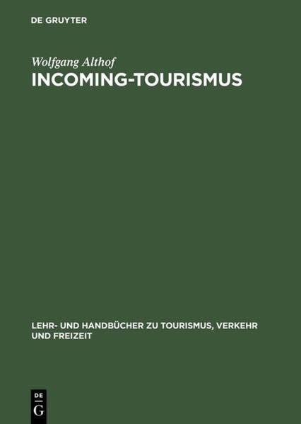 Incoming-Tourismus als Buch (gebunden)