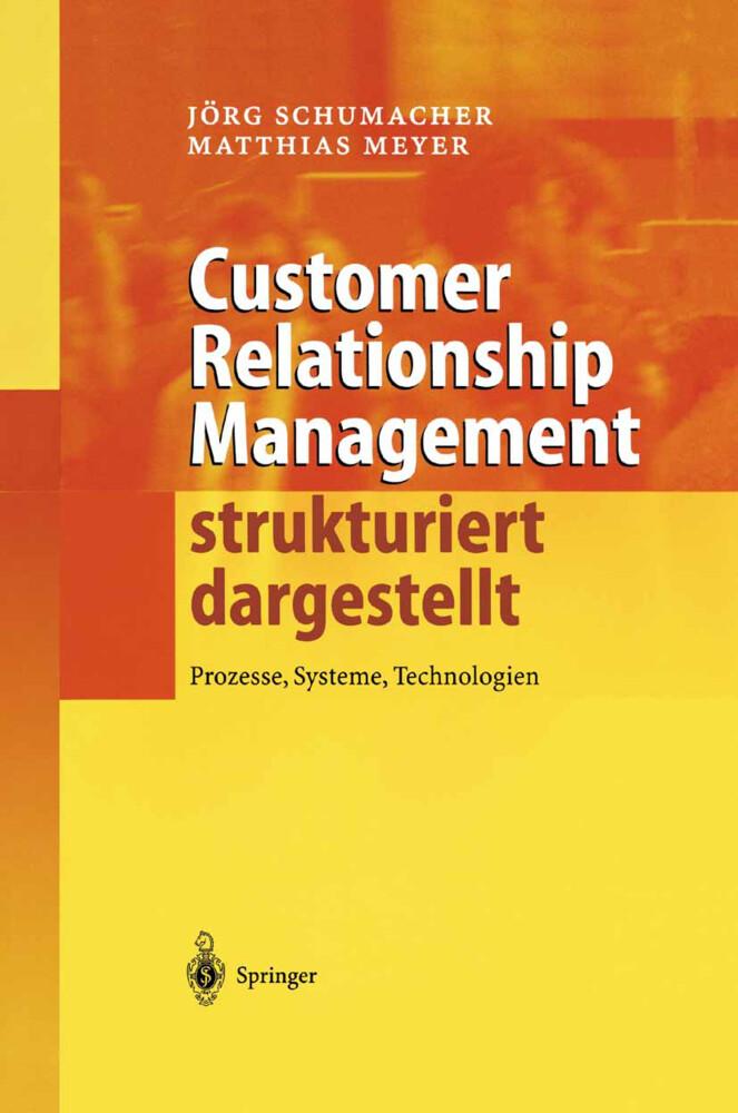 Customer Relationship Management strukturiert dargestellt als Buch (gebunden)