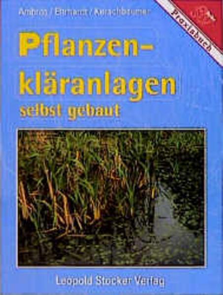 Pflanzenkläranlagen selbst gebaut als Buch (kartoniert)