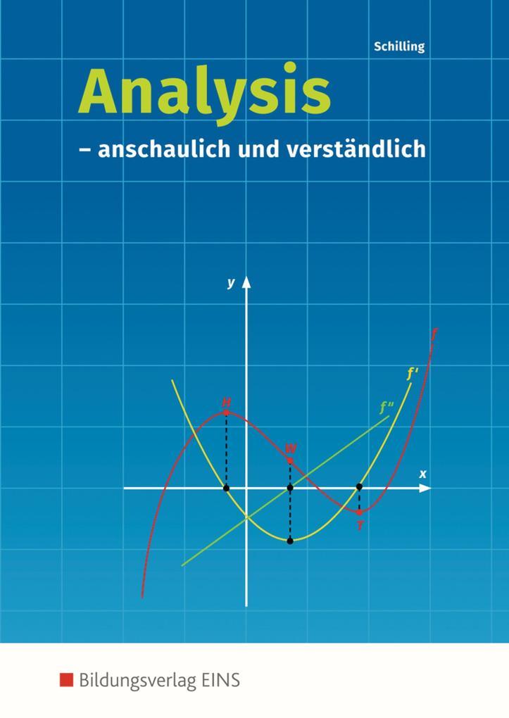 Analysis. anschaulich und verständlich: Schülerband als Buch (kartoniert)